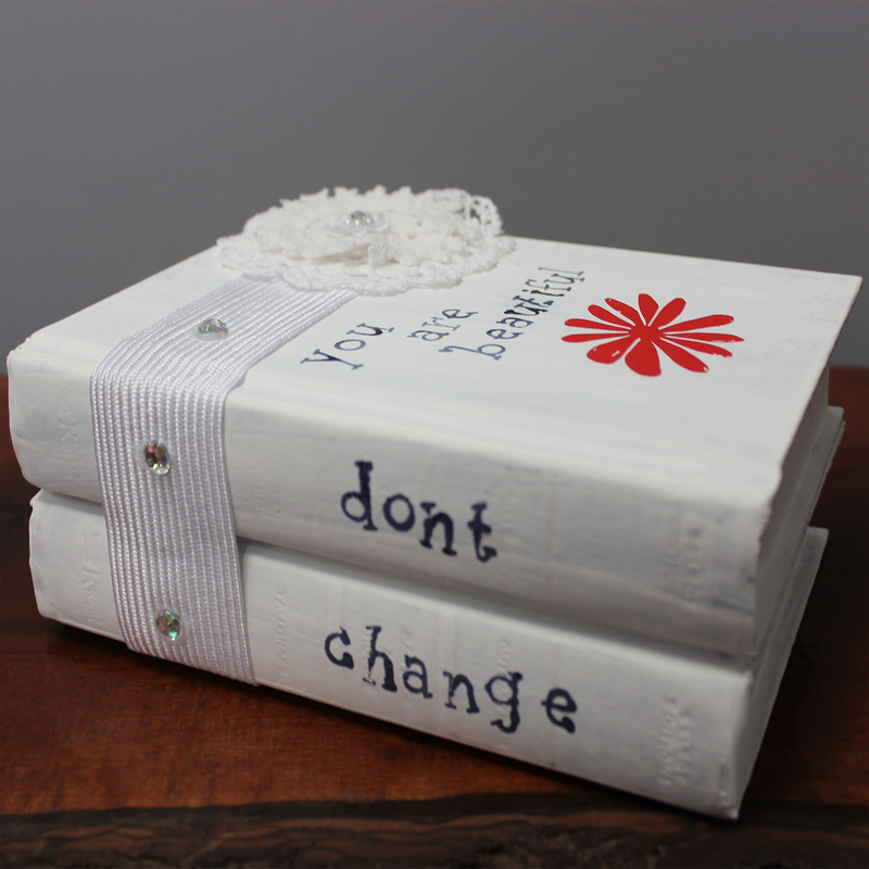 you are beautiful don't change - book shelf art - book decor - quench boutique woodstock